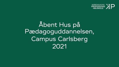 Thumbnail for entry Webinar Pædagoguddannelsen, Campus Carlsberg 2021