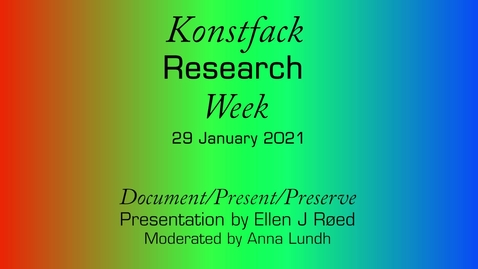 Thumbnail for entry Research Week 2021: Document/Present/Preserve