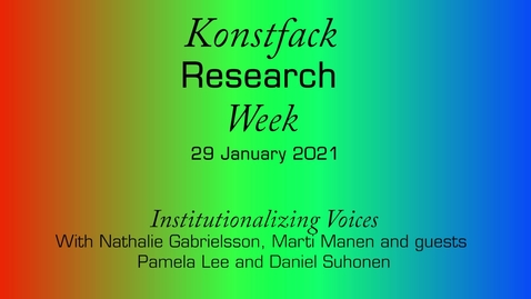 Thumbnail for entry Institutionalizing Voices - talk