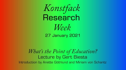 Thumbnail for entry Research Week 2021: What's the Point of Education?